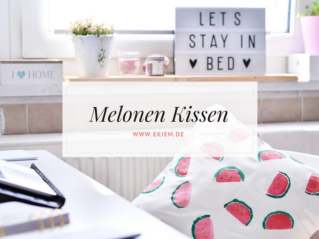 Dabei Habe Ich Dieses Coole Melonen Kissen Entdeckt. Selbstverständlich Selber  Bedruckt!