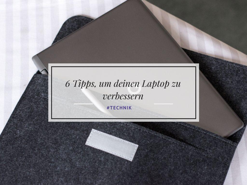 Laptop schneller machen - 6 einfache Tipps